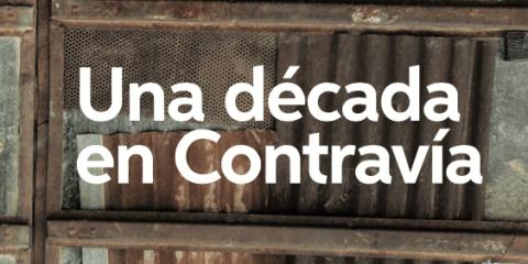 Una década en Contravía